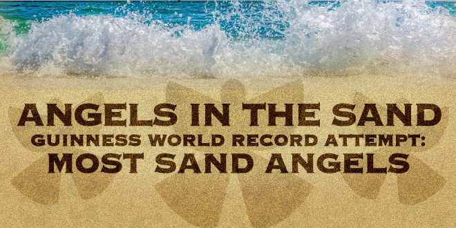 Angels in the Sand Guinness World Record Attempt: Most Sand Angels event Graphic