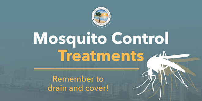 Mosquito Control Treatments Remember to drain and cover!