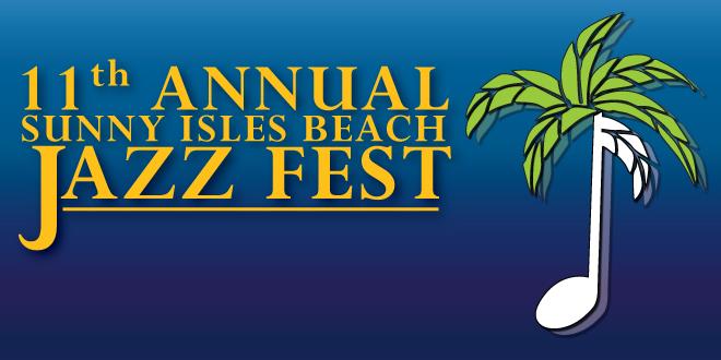 11th Annual Sunny Isles Beach Jazz Fest