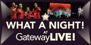 What a Night at Gateway LIVE!
