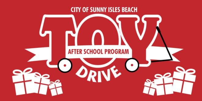 City of Sunny Isles Beach After School Program Toy Drive