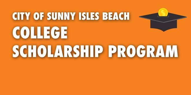 City of Sunny Isles Beach College Scholarship Program