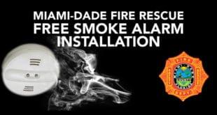 Miami Dade Fire Rescue Free Smoke Alarm Installation