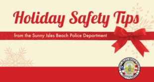 Holiday Safety Tips from the Sunny Isles Beach Police Department