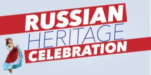 Russian Heritage Celebration