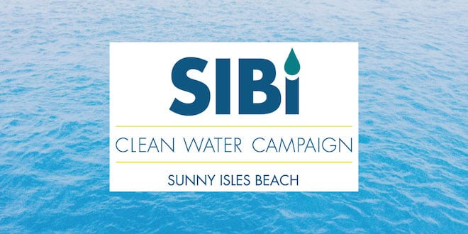 SIBi Clean Water Campaign Sunny Isles Beach