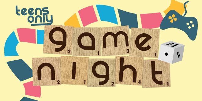 Teens Only Game Night