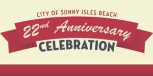 City of Sunny Isles Beach 22nd Anniversary Celebration