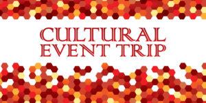 Cultural Event Trip