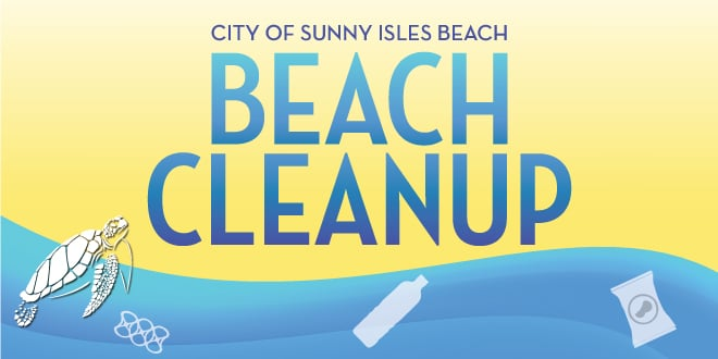 City of Sunny Isles Beach Beach Cleanup