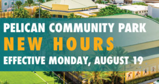 Pelican Community Park New Hours effective Monday, August 19