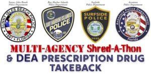 Multi-Agency Shred-A-Thon & DEA Prescription Drug Take-Back