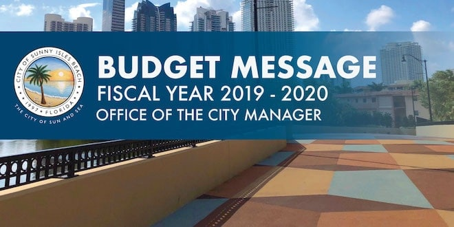 Budget Message Fiscal Year 2019 - 2020. Office of the City Manager