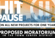 Hit Pause on all new projects for one year. Proposed moratorium