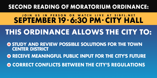Second Reading of Moratorium Ordinance. This ordinance allows the City to: Study and review possible solutions for the Town Center district. Receive meaningful public input for the City's future. Correct conflicts between the City's regulations.