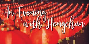 An Evening with Hengchun