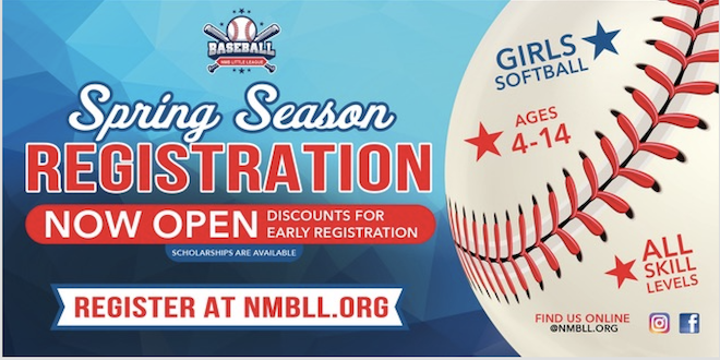 Spring Season Registration now open. Discounts for Early registration. Scholarships available. All skill levels welcome. Ages 4 - 14. Register at nmbll.org.