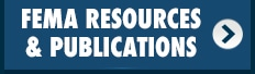 Click to view FEMA Resources and Publications