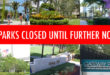All parks closed until further notice.