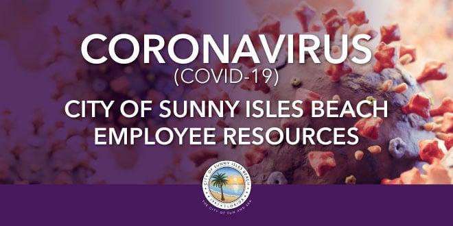 Coronavirus (COVID-19) City of Sunny Isles Beach Employee Resources