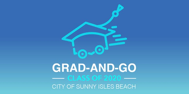 Grad-and-Go Class of 2020 City of Sunny Isles Beach