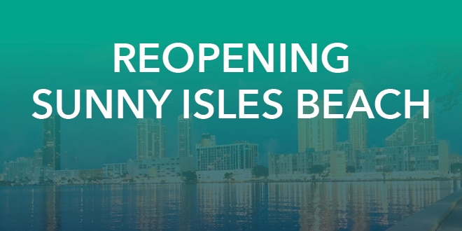 Reopening Sunny Isles Beach