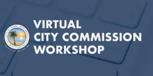 Virtual City Commission Workshop