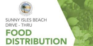 Sunny Isles Beach Drive-Thru Food Distribution