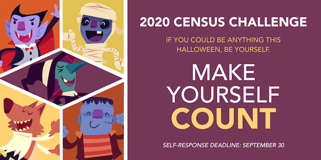 2020 Census Challenge. If you could be anything this Halloween, be yourself. Make yourself count. Self-response deadline September 30