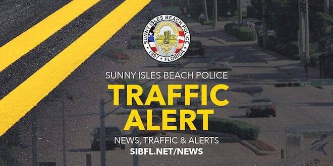 Sunny Isles Beach Police Traffic Alert