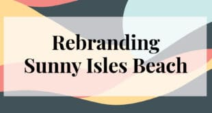 Rebranding Sunny Isles Beach