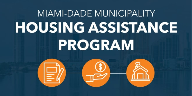 Miami-Dade Municipality Housing Assistance Program