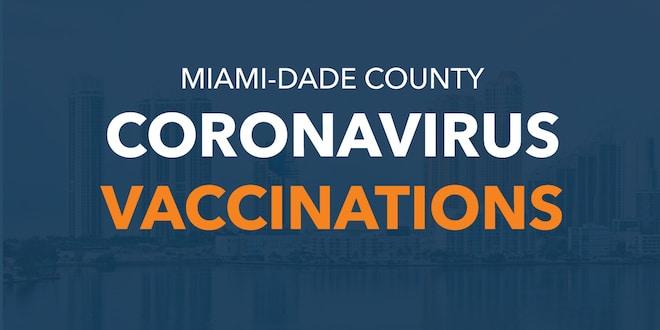 Miami-Dade County Coronavirus Vaccinations