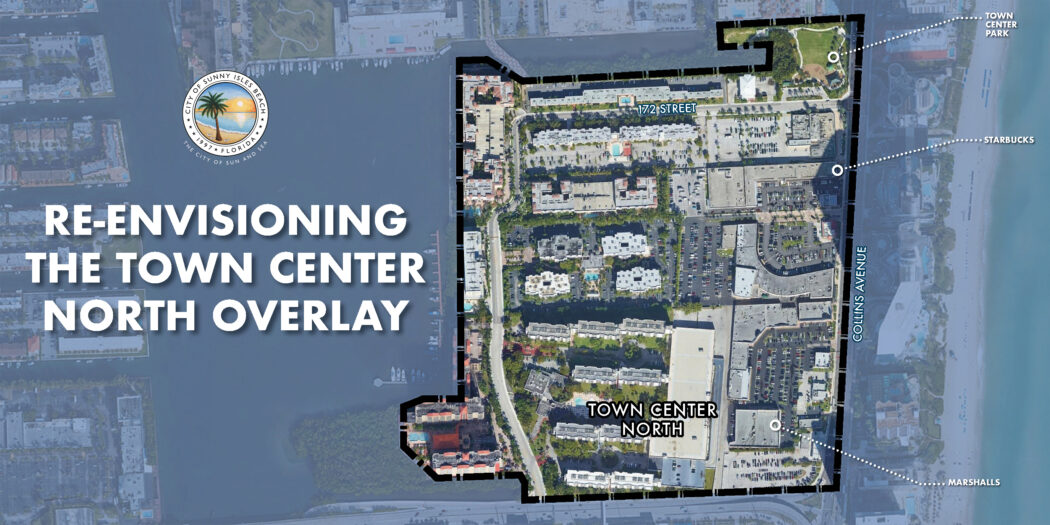 Re-envisioning the Town Center North Overlay
