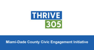 Thrive 305. Miami-Dade County Civic Engagement Initiative