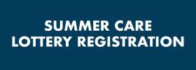 Summer Care Lottery Registration