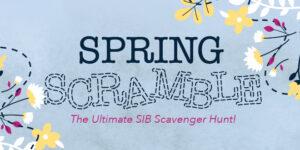 Spring Scramble The Ultimate SIB Scavenger Hunt