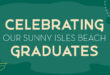 Celebrating our Sunny Isles Beach Graduates