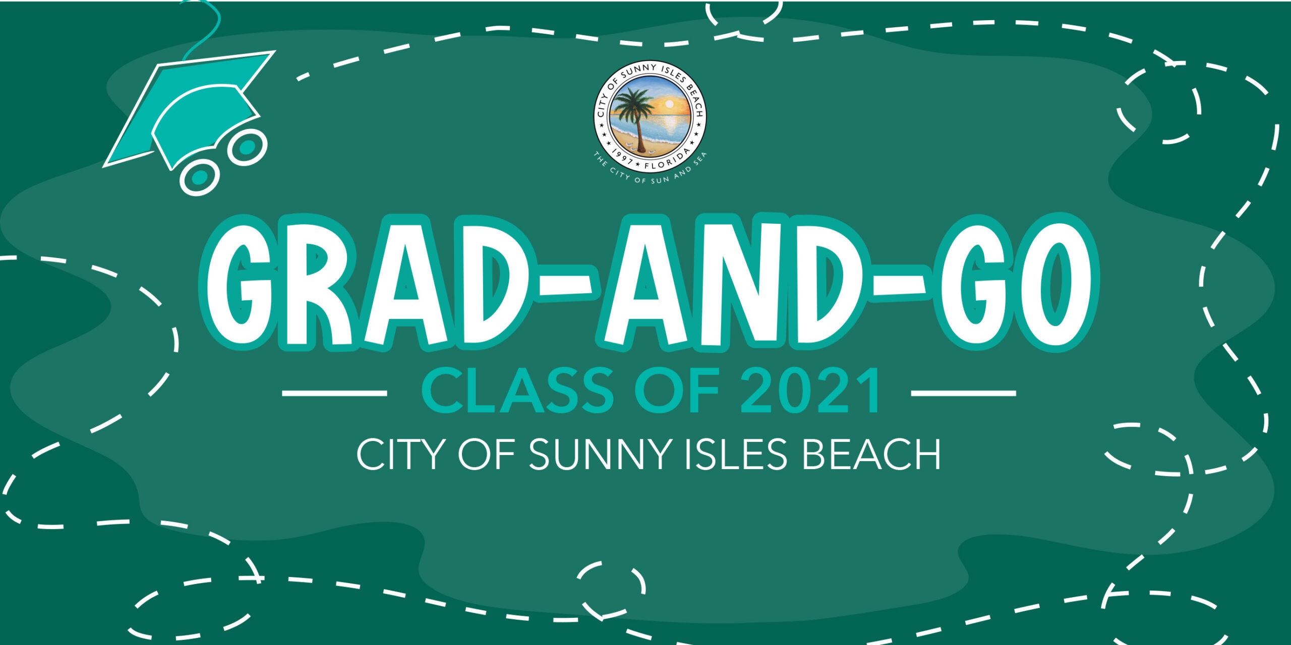 GRAD-AND-GO Class of 2021. City of Sunny Isles Beach
