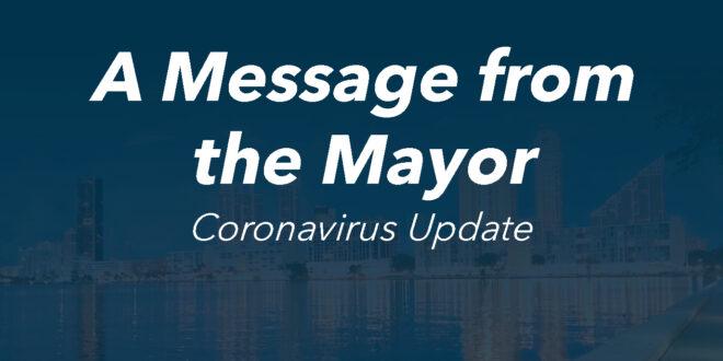 A Message from the Mayor Coronavirus Update