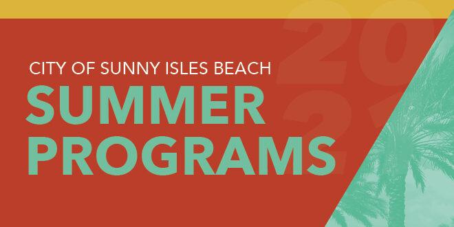 City of Sunny Isles Beach Summer Programs