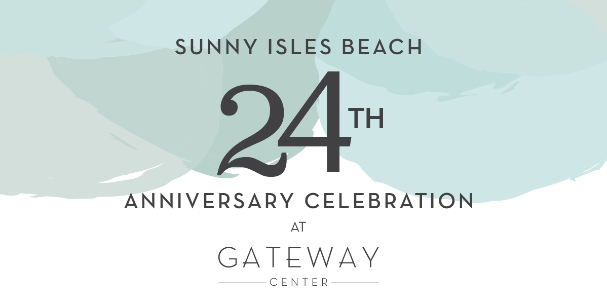 Sunny Isles Beach 24th Anniversary Celebration at Gateway Center