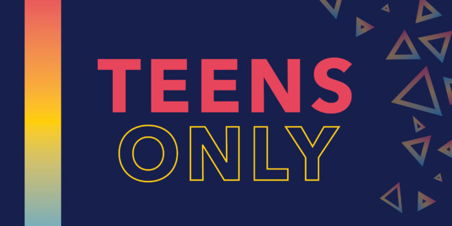 Teens Only