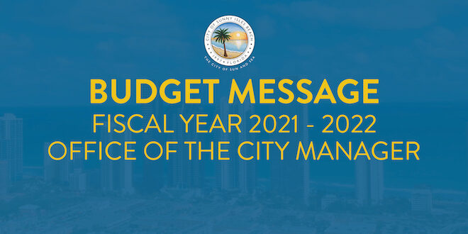 Budget Message Fiscal Year 2021-2022 Office of the City Manager