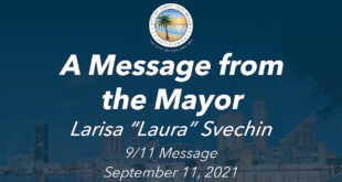 """A Message from the Mayor Larisa """"Laura"""" Svechin 9/11 Message September 11, 2021"""